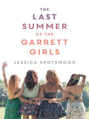 cover image of The Last Summer of the Garrett Girls